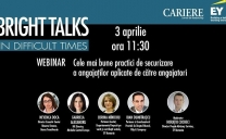 """Bright Talks in Difficult Times"" – prima ediție vineri, 3 aprilie, ora 11:30-12:30"